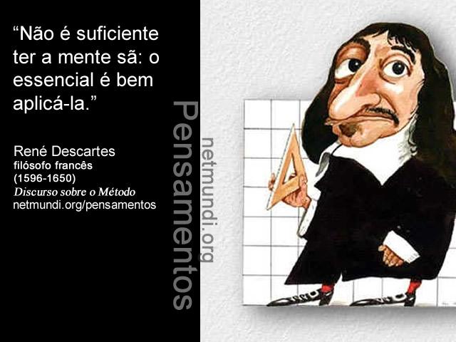 René Descartes, filósofo francês, (1596-1650), Discurso sobre o Método