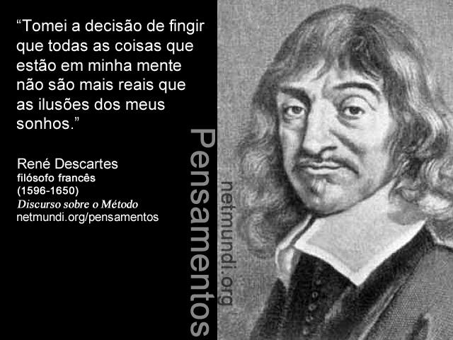 Rné Descartes, Filósofo Francês. Discurso sobre o método