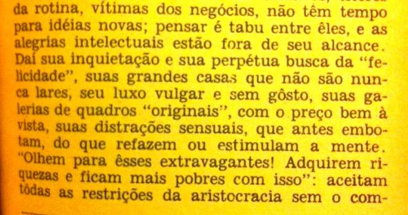 A filosofia de Nietzsche, de Will Durant. Editora Selo de Ouro, 1963. Tradução de Maria Teresa Miranda. pg 94
