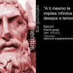Pensamentos do filósofo grego Epicuro (341 - 270 a.C)