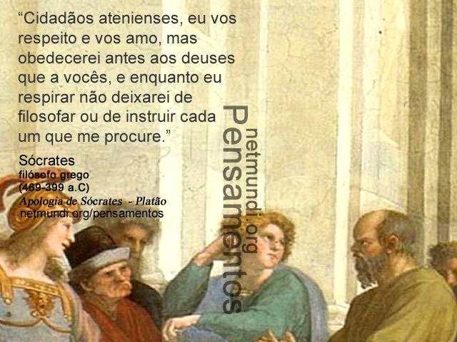 Sócrates, filósofo grego, (469-399 a.C) Apologia de Sócrates, Platão