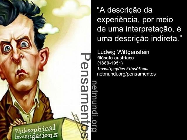Ludwig Wittgenstein, filósofo austríaco, (1889-1951), Investigações Filosóficas