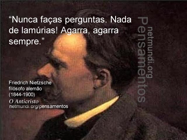 Friedrich Nietzsche, filósofo alemão - o Anticristo