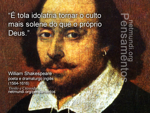 willian Shakespeare, poeta e dramaturgo inglês