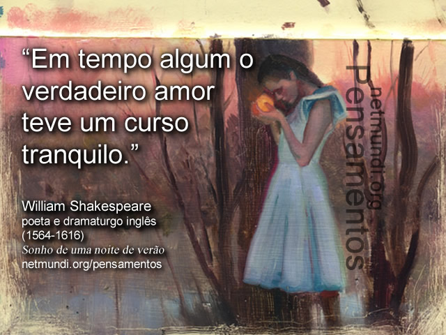 Willian Shakespeare, poeta inglês,