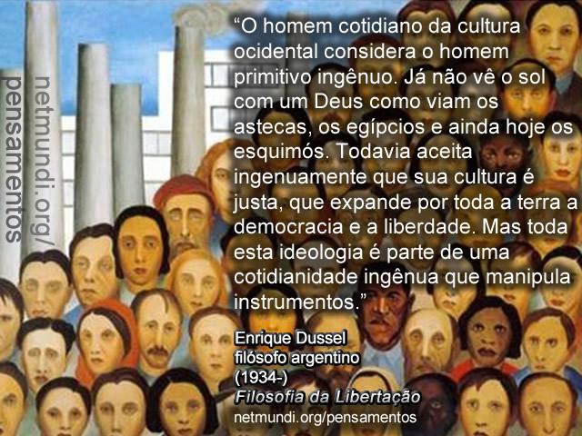 Enrique Dussel, Filósofo Argentino, filosofia da libertação